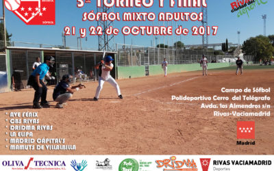 5º Torneo Madrileño de Sófbol Adultos Mixto y Play off final